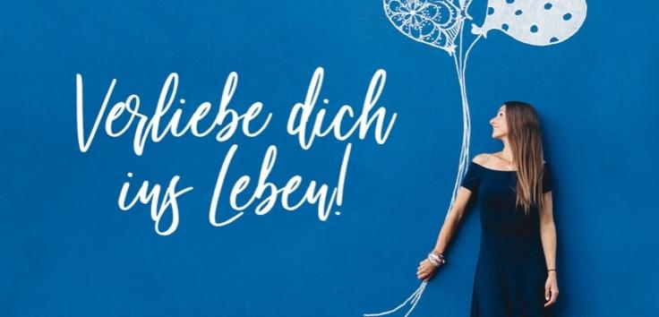 Laura Malina Seiler: Verliebe dich in das Leben!